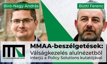 Válságkezelés alulnézetből - MMAA beszélgetés Bíró-Nagy Andrással